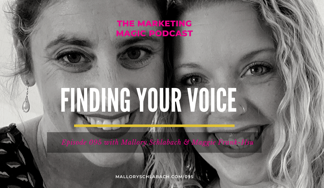 #095: Finding Your Voice with Maggie Frank-Hsu