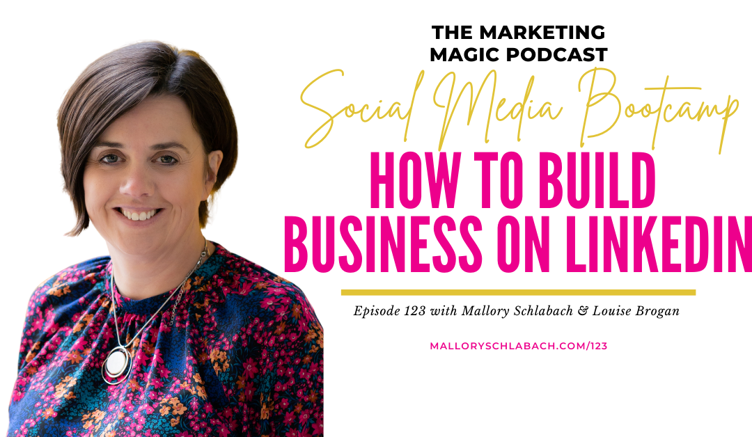 #123: How to Build Business on LinkedIn
